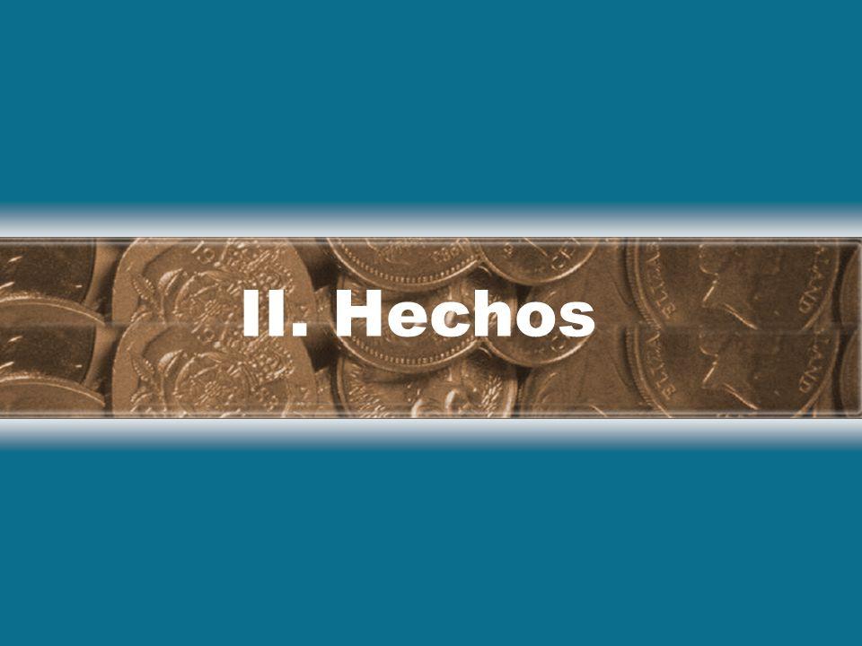 II. Hechos
