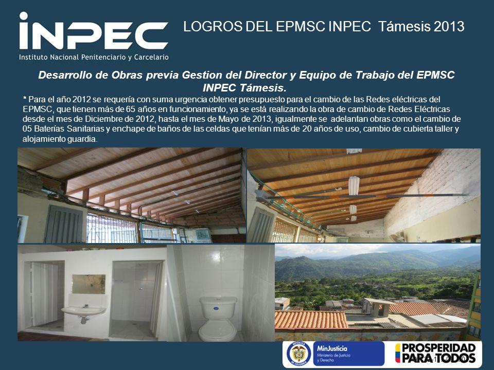 OP 22-117-07 V01 Desarrollo de Obras previa Gestion del Director y Equipo de Trabajo del EPMSC INPEC Támesis. * Para el año 2012 se requería con suma