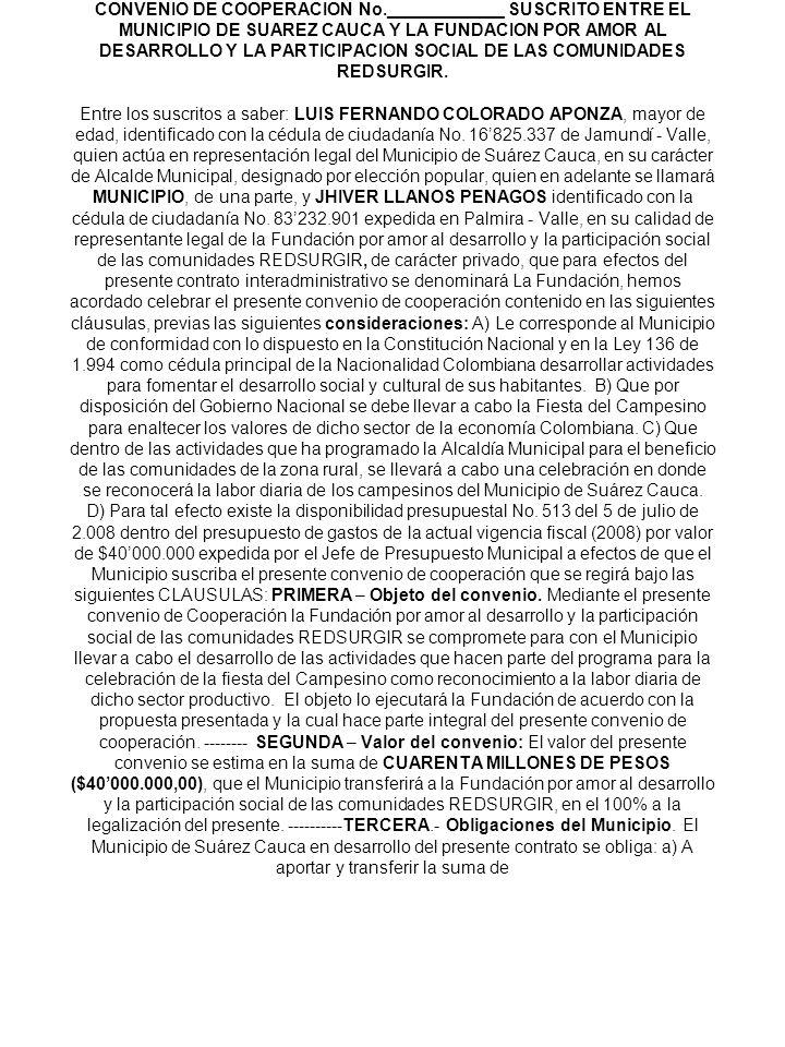 CONVENIO DE COOPERACION No.____________ SUSCRITO ENTRE EL MUNICIPIO DE SUAREZ CAUCA Y LA FUNDACION POR AMOR AL DESARROLLO Y LA PARTICIPACION SOCIAL DE LAS COMUNIDADES REDSURGIR.
