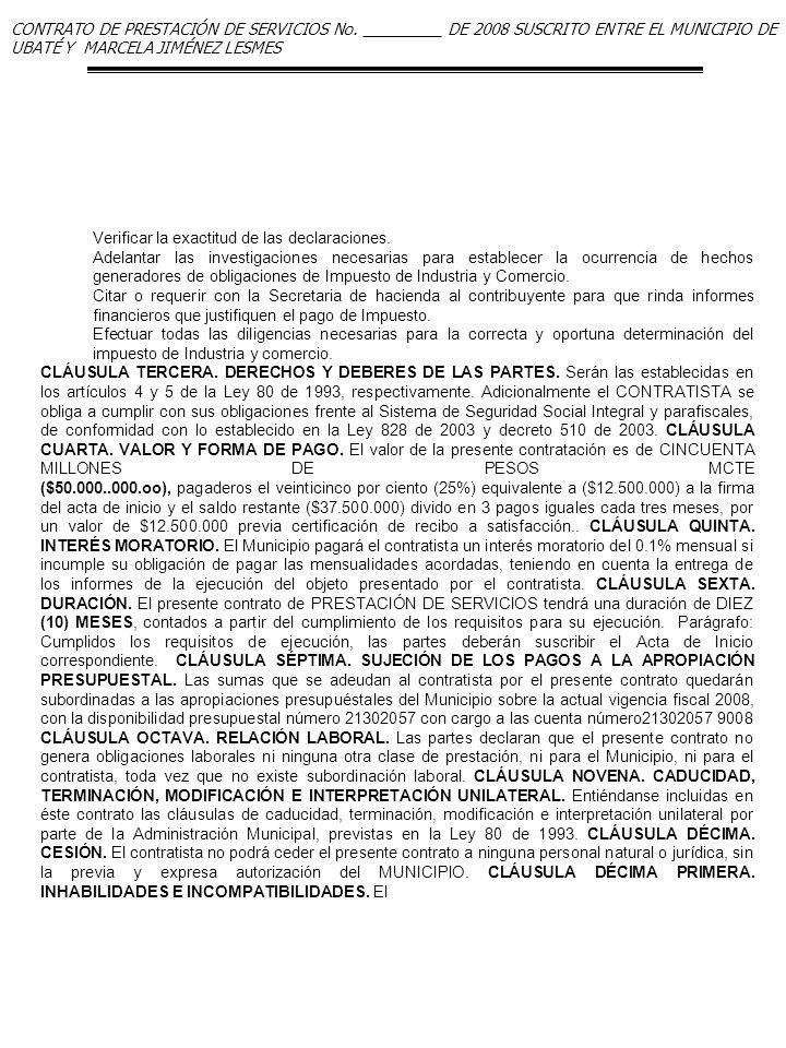 CONTRATO DE PRESTACIÓN DE SERVICIOS No. _________ DE 2008 SUSCRITO ENTRE EL MUNICIPIO DE UBATÉ Y MARCELA JIMÉNEZ LESMES Verificar la exactitud de las