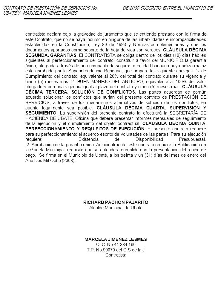 CONTRATO DE PRESTACIÓN DE SERVICIOS No. _________ DE 2008 SUSCRITO ENTRE EL MUNICIPIO DE UBATÉ Y MARCELA JIMÉNEZ LESMES contratista declara bajo la gr