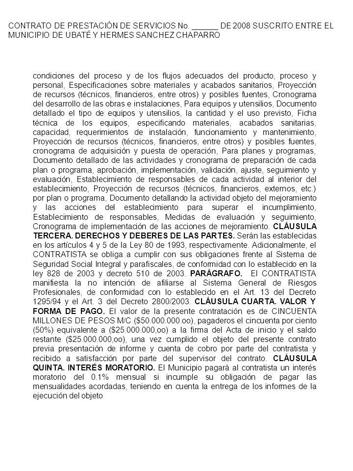 CONTRATO DE PRESTACIÓN DE SERVICIOS No. ______ DE 2008 SUSCRITO ENTRE EL MUNICIPIO DE UBATÉ Y HERMES SANCHEZ CHAPARRO condiciones del proceso y de los