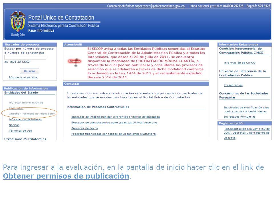 Para ingresar a la evaluación, en la pantalla de inicio hacer clic en el link de Obtener permisos de publicación.