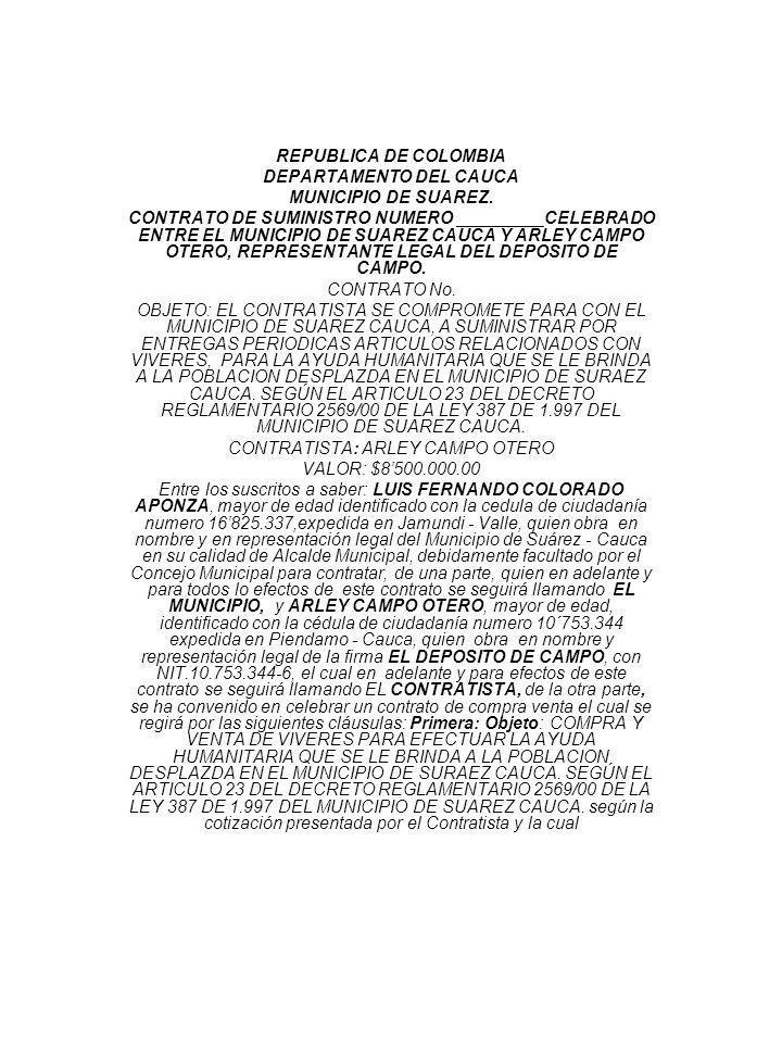 REPUBLICA DE COLOMBIA DEPARTAMENTO DEL CAUCA MUNICIPIO DE SUAREZ. CONTRATO DE SUMINISTRO NUMERO _________CELEBRADO ENTRE EL MUNICIPIO DE SUAREZ CAUCA