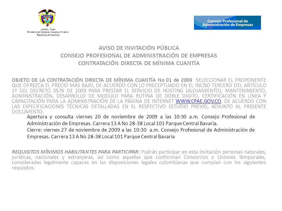 AVISO DE INVITACIÓN PÚBLICA CONSEJO PROFESIONAL DE ADMINISTRACIÓN DE EMPRESAS CONTRATACIÓN DIRECTA DE MÍNIMA CUANTÍA OBJETO DE LA CONTRATACIÓN DIRECTA