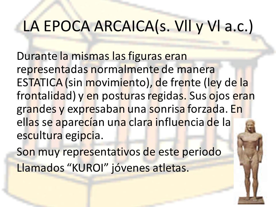 LA EPOCA ARCAICA(s.