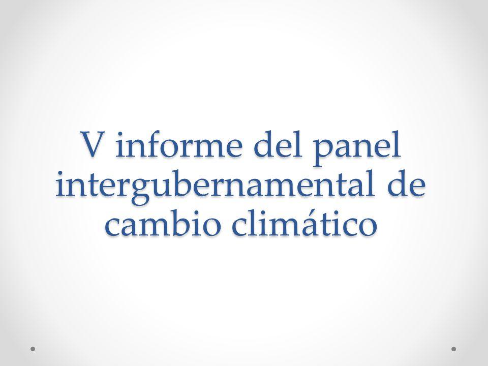 V informe del panel intergubernamental de cambio climático