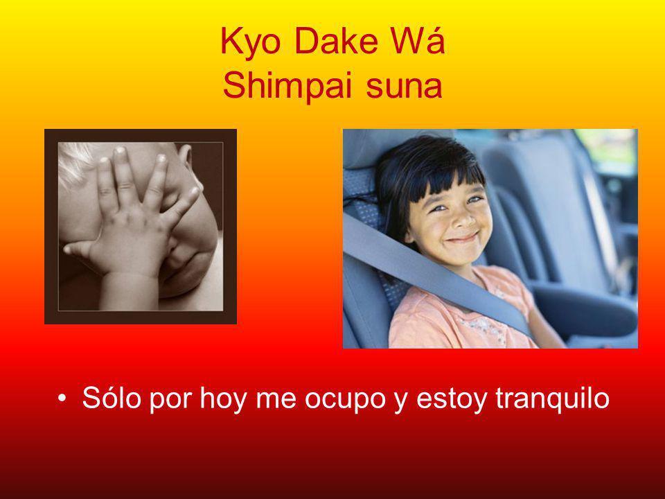Kyo Dake Wá Ikaru-na Solo por hoy estoy feliz y pleno