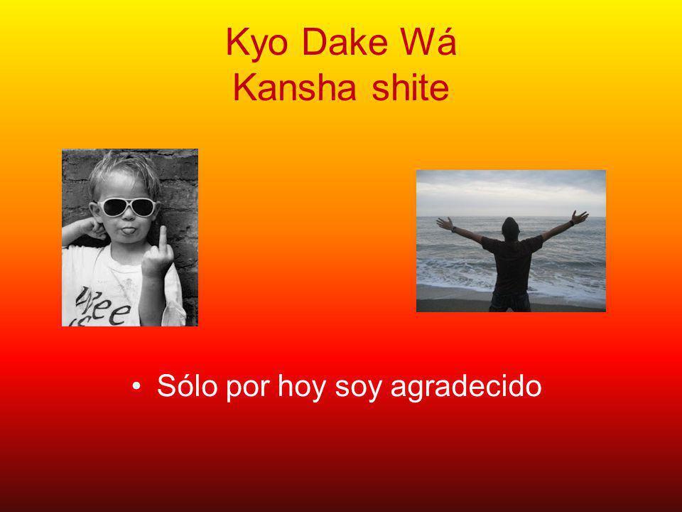 Kyo Dake Wá Shimpai suna Sólo por hoy me ocupo y estoy tranquilo