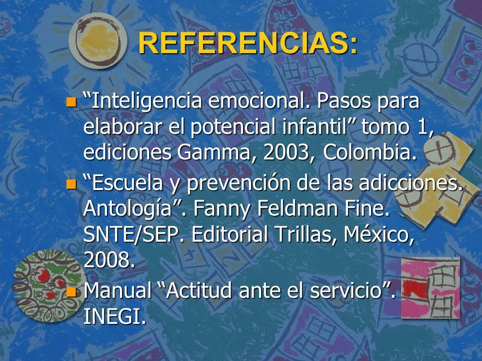 REFERENCIAS: n Inteligencia emocional.