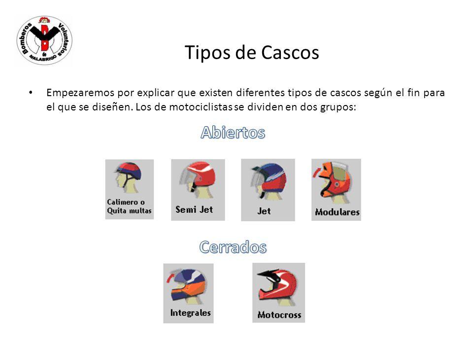 Tipos de Cascos Empezaremos por explicar que existen diferentes tipos de cascos según el fin para el que se diseñen. Los de motociclistas se dividen e