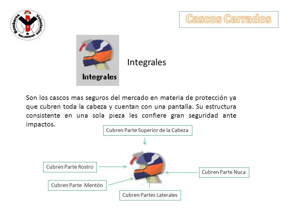 Integrales Son los cascos mas seguros del mercado en materia de protección ya que cubren toda la cabeza y cuentan con una pantalla. Su estructura cons