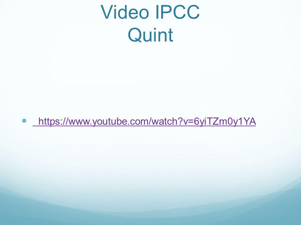 Video IPCC Quint https://www.youtube.com/watch?v=6yiTZm0y1YA