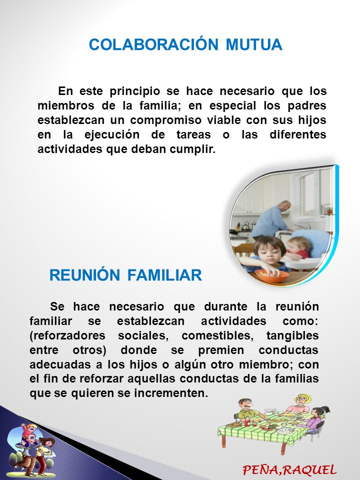 PEÑA,RAQUEL BIANCO(1992) La comunicación es una vía que utilizarán los diferentes integrantes de la familia para alcanzar el objetivo propuesto; poseer una familia que se exprese de forma funcional, donde existan niveles de satisfacción y felicidad comunes a todos COMUNICACIÓN EFECTIVA MOLES( 2007).