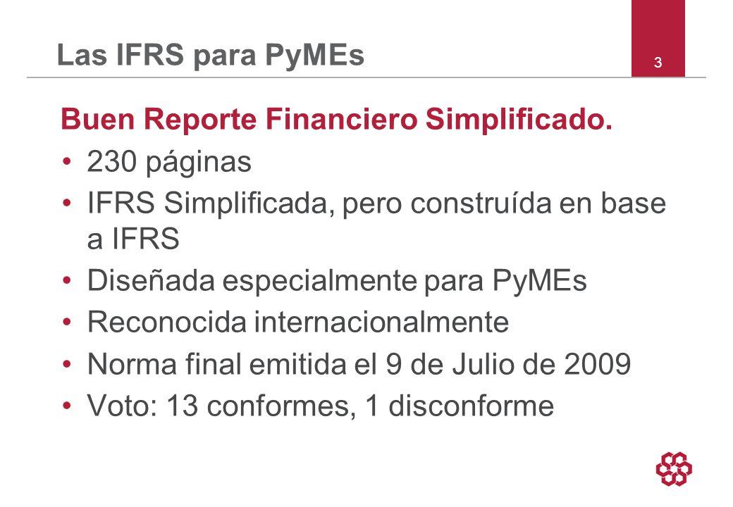 3 Las IFRS para PyMEs Buen Reporte Financiero Simplificado.