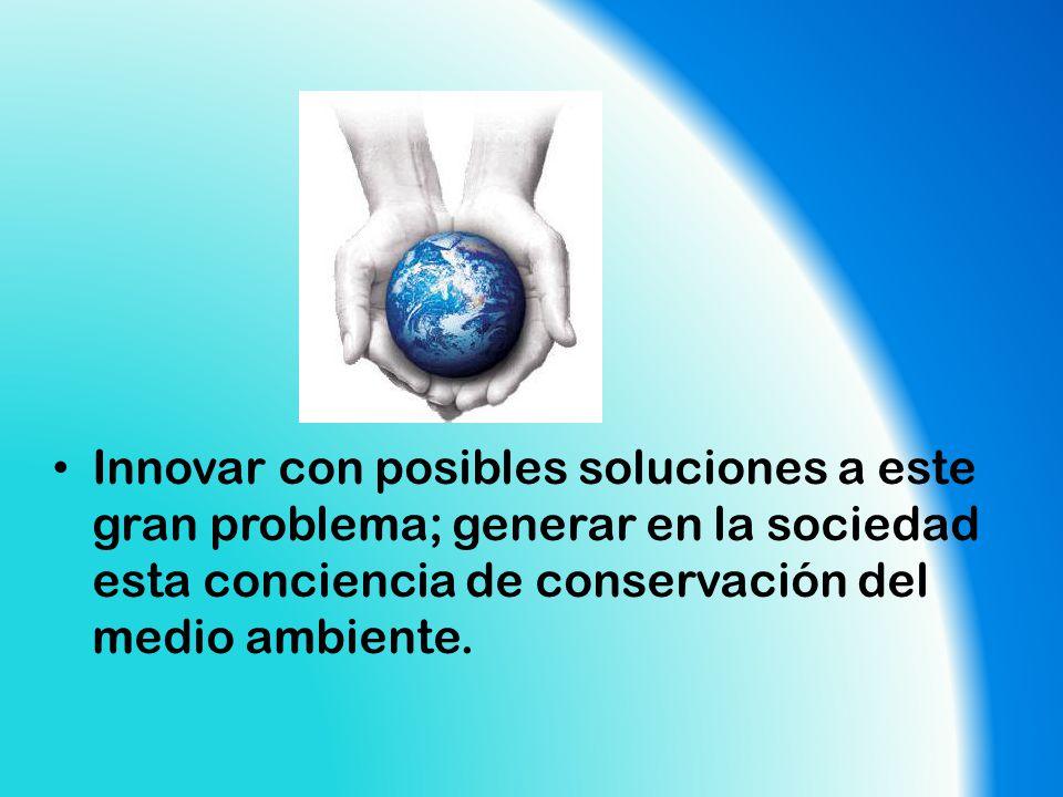 Promover el consumo de productos naturales; ya que estos no son perjudiciales tanto para el organismo como para la renovación del medio ambiente.