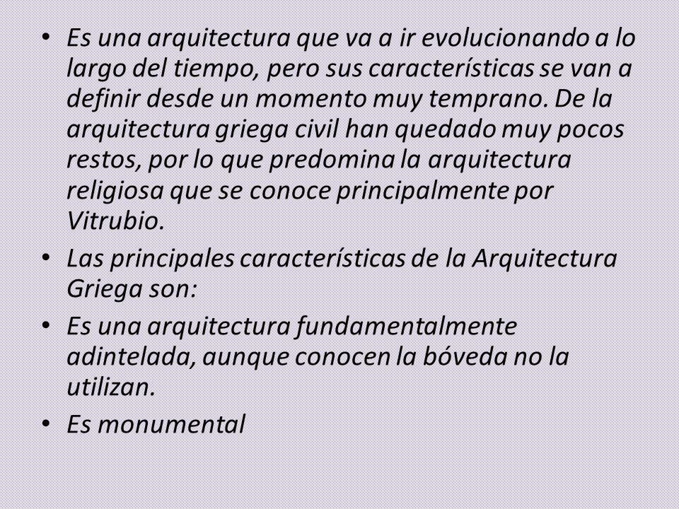 Es una arquitectura que va a ir evolucionando a lo largo del tiempo, pero sus características se van a definir desde un momento muy temprano. De la ar