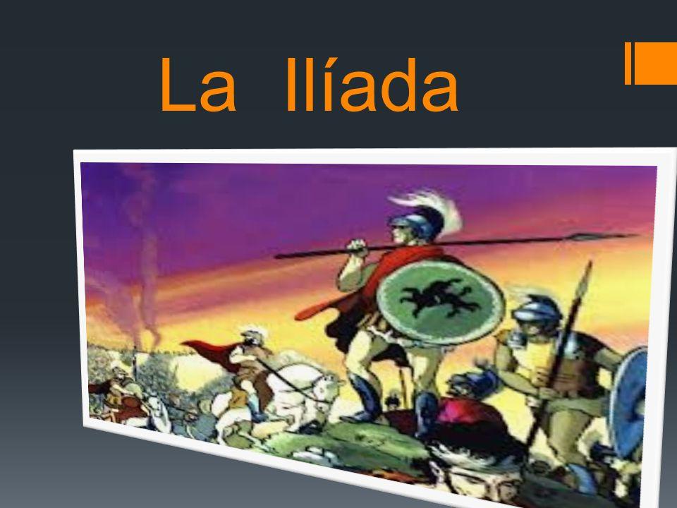 QUE ES LA ILIADA es una epopeya griega y el poema más antiguo escrito de la literatura occidental, atribuido tradicionalmente a Homero.