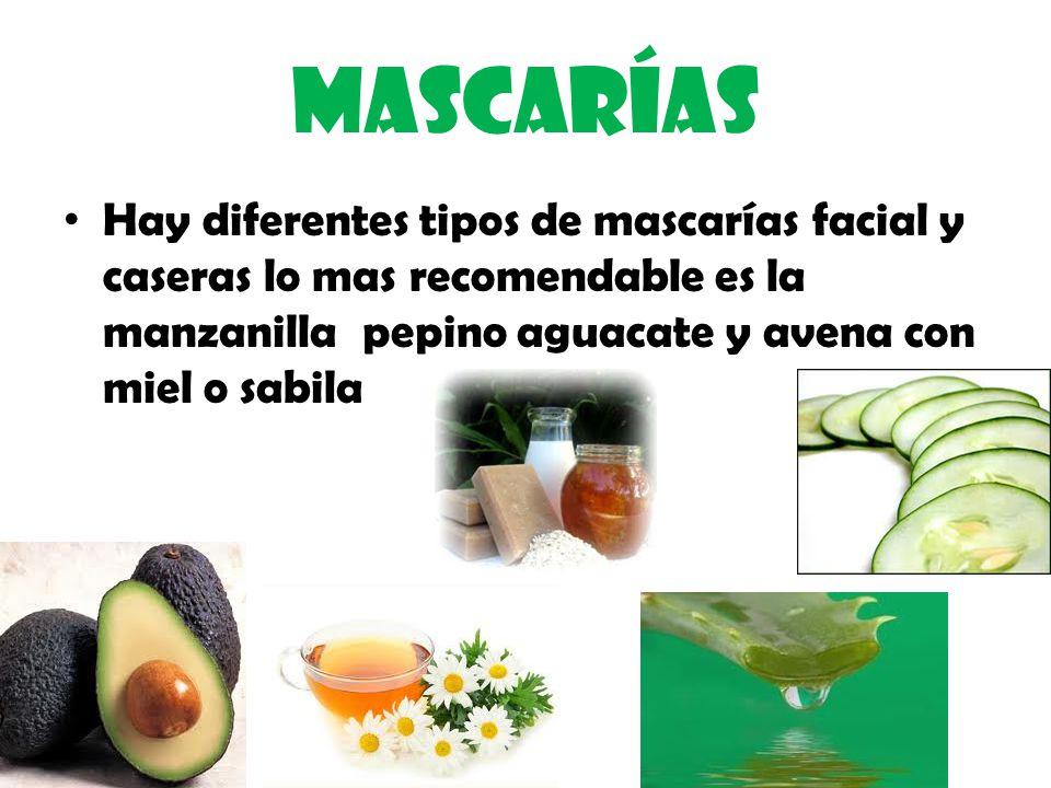 Mascarías Hay diferentes tipos de mascarías facial y caseras lo mas recomendable es la manzanilla pepino aguacate y avena con miel o sabila