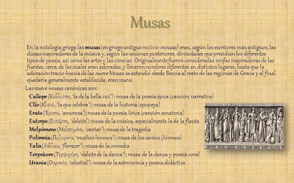 Musas En la mitología griega las musas (en griego antiguo mοσαι mousai) eran, según los escritores más antiguos, las diosas inspiradoras de la música