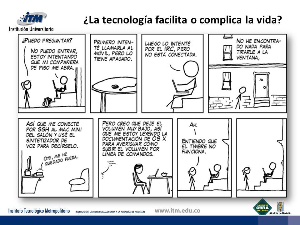 ¿La tecnología facilita o complica la vida?