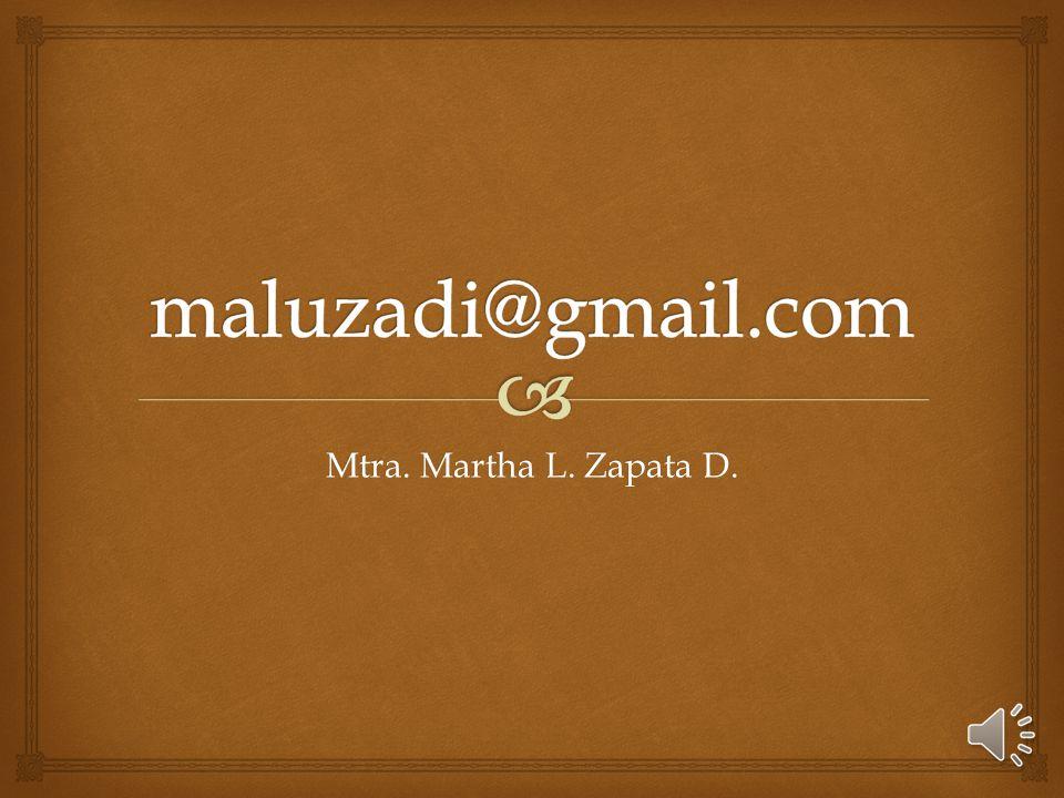 Mtra. Martha L. Zapata D.