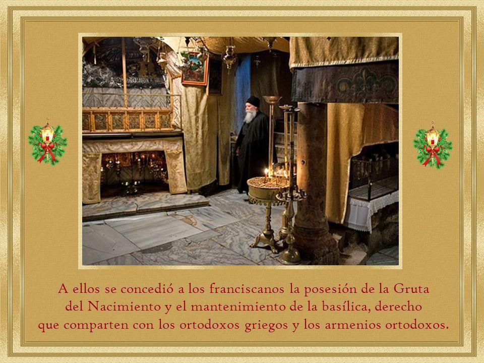 Fue puesta allí en 1717 por los Franciscanos con la inscripción latina: Hic de Virgine Maria Jesús Christus natus est (Aquí la Virgen María dio a luz a Jesucristo)