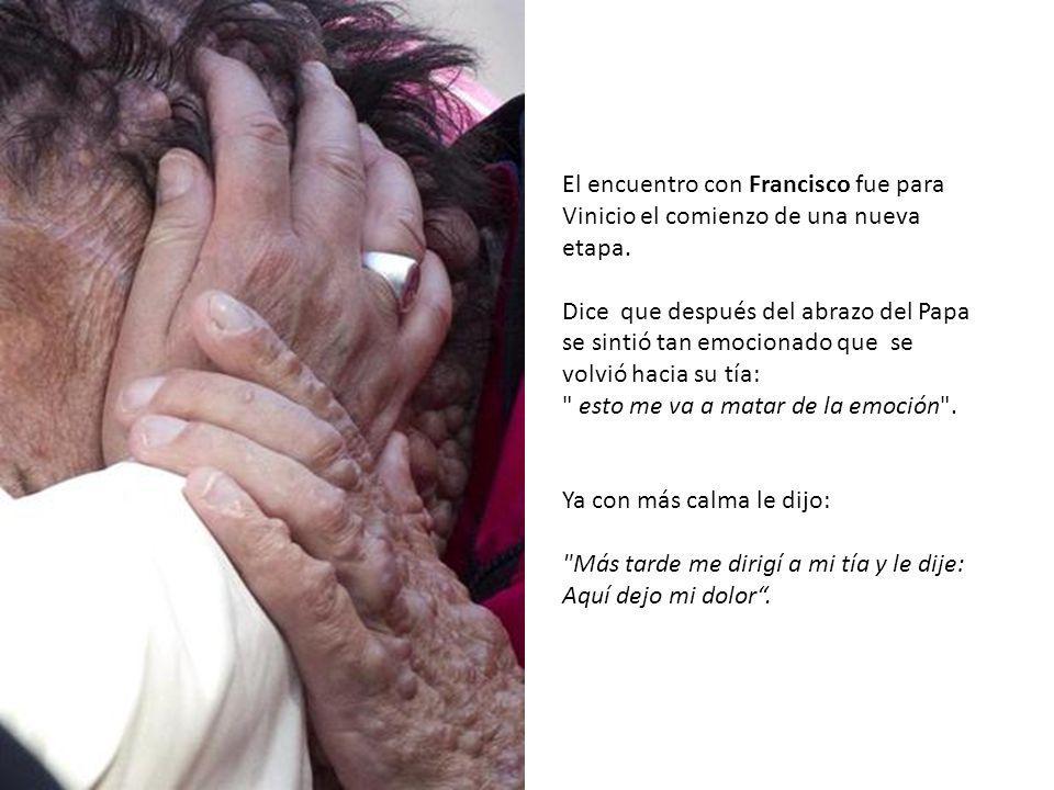 Las manos del Papa son muy tiernas. Tiernas y bellas. Y su sonrisa clara y abierta. Pero lo que más me ha impresionado es que no lo pensó dos veces an