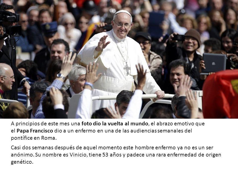 Para una persona que ha sido marginada y a la que la gente no se atrevía prácticamente a mirarle la cara, su encuentro con el Papa ha sido como tocar el cielo.