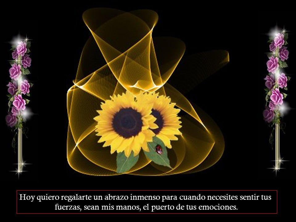 Hoy quiero regalarte una estrella joven, para que cuando el sol descanse, sea esa fiel luz la que te acompañe.