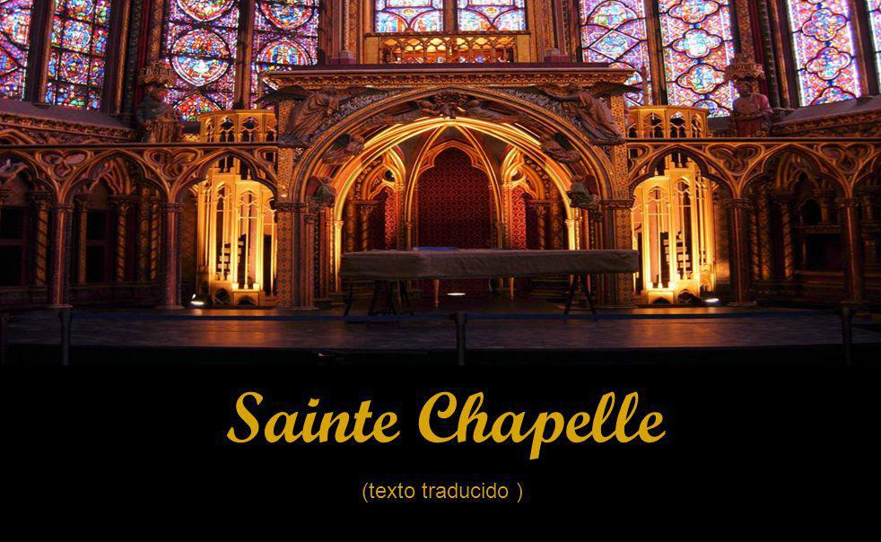 Así como el emperador podía pasar en privado desde su palacio en la iglesia de Santa Sofía en Constantinopla, ahora el rey Luis podía caminar directamente desde su palacio en la Sainte-Chapelle.