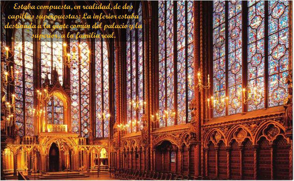 Sainte-Chapelle se encuentra de lleno en una capilla inferior que sirvió de iglesia parroquial para todos los habitantes del palacio.