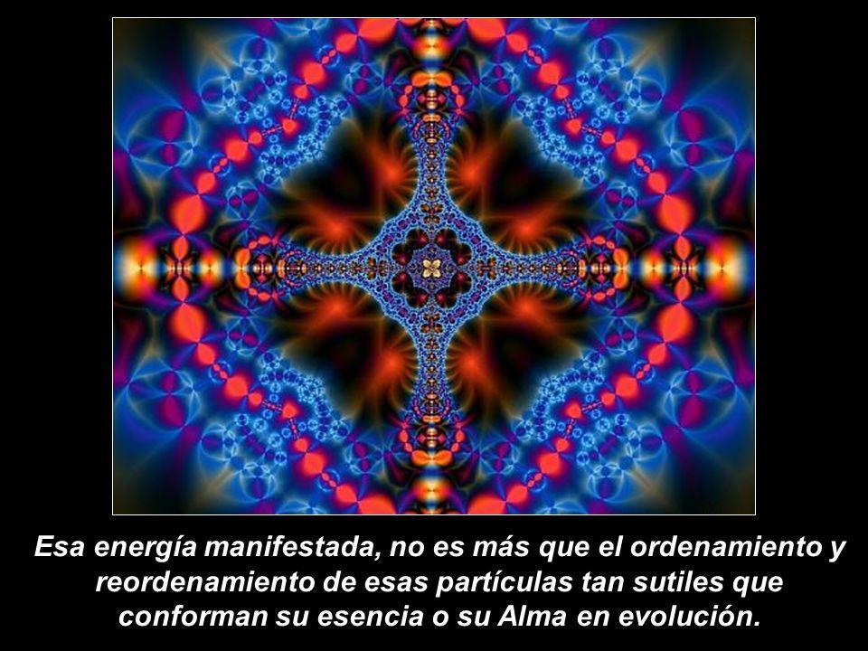 Cada individuo, sus acciones, sus pensamientos, sus palabras, sus sentimientos, sus emociones,… son el reflejo del desarrollo energético interno y del