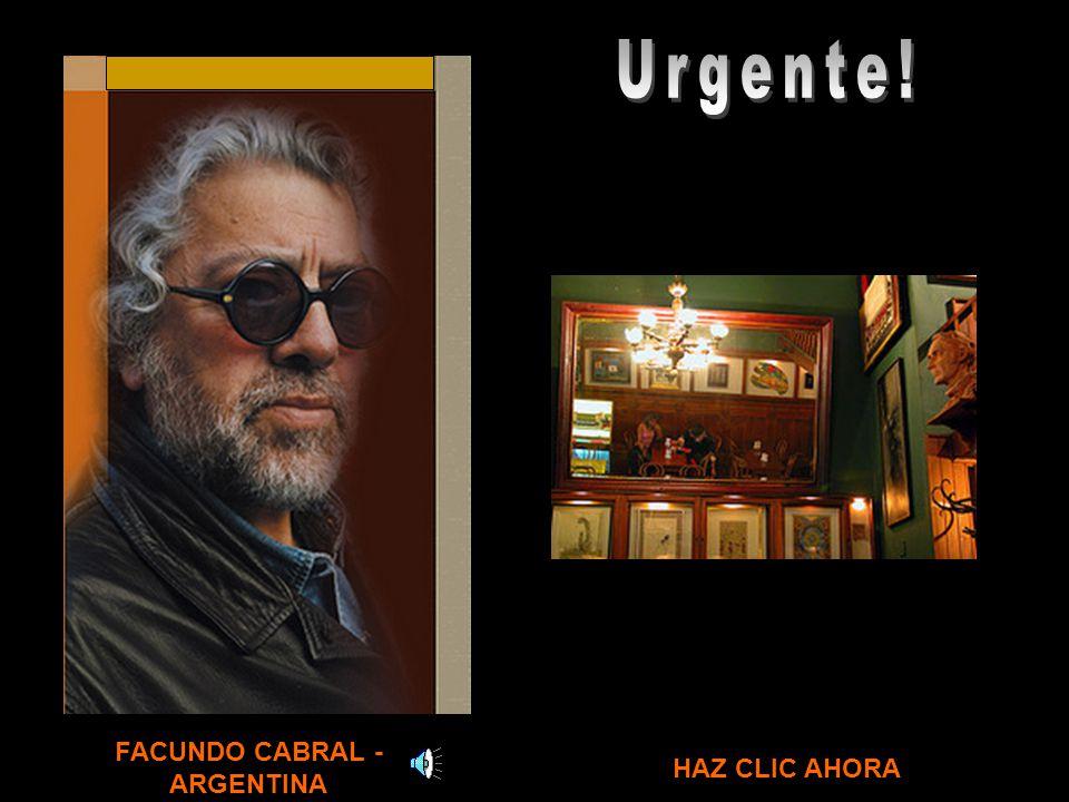 FACUNDO CABRAL - ARGENTINA HAZ CLIC AHORA
