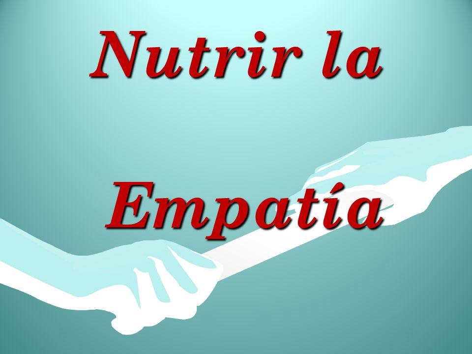 Nutrir la Empatía