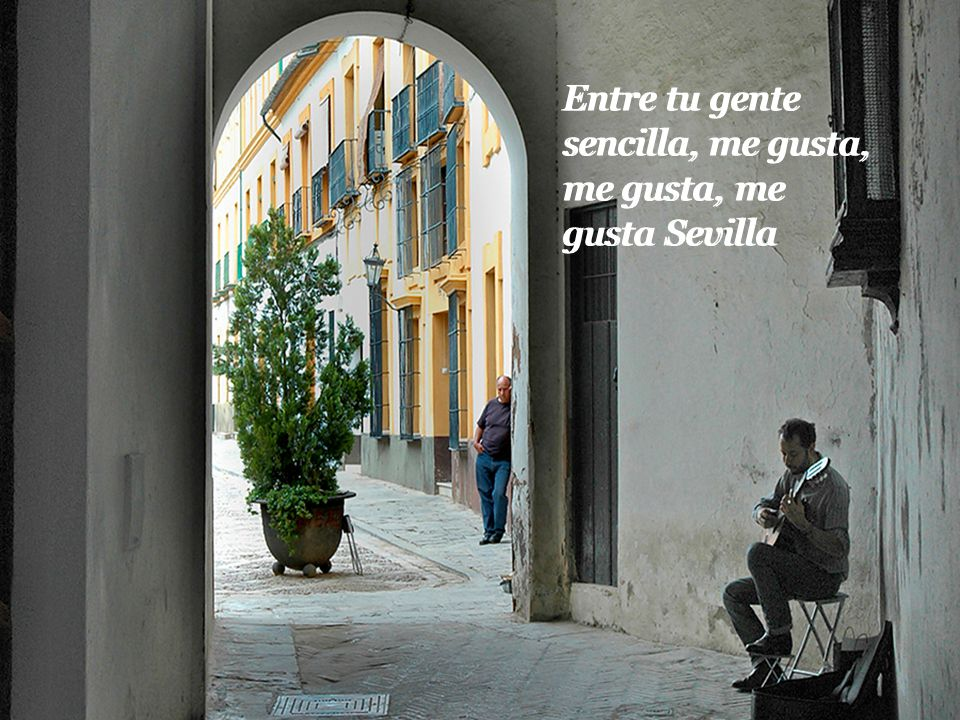 En tus calles tengo el alma y mi corazón lleno de amor En tus calles tengo el alma y mi corazón lleno de amor