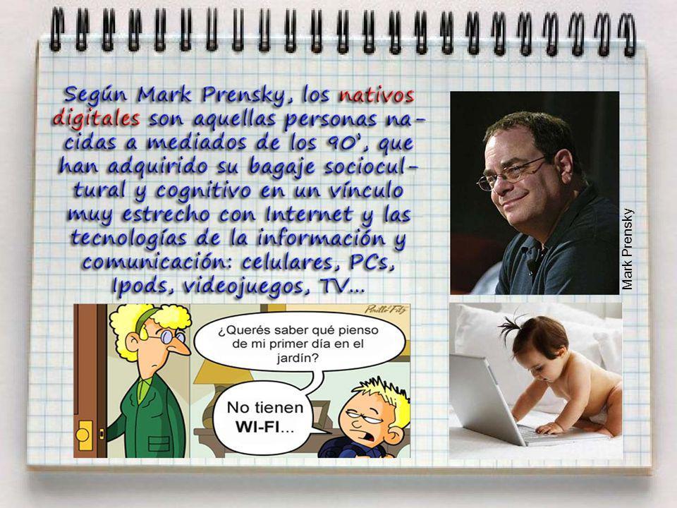 ¿Quiénes son los Nativos Digitales? Mark Prensky