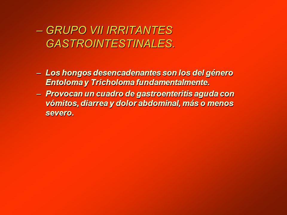 –GRUPO VII IRRITANTES GASTROINTESTINALES.
