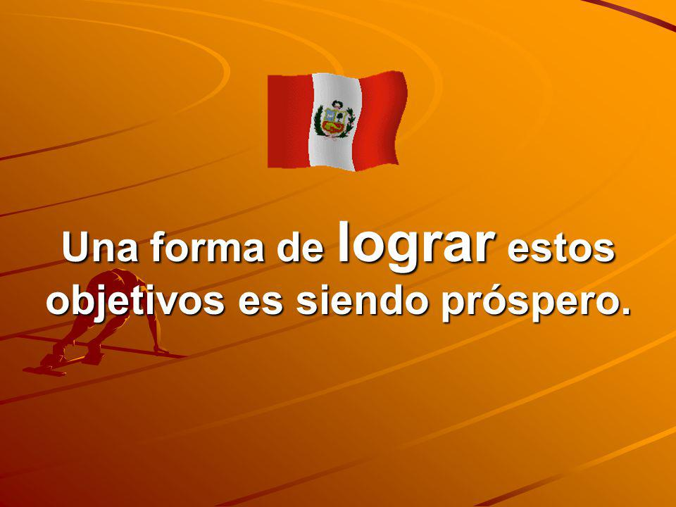 LOS DESEOS PRIMARIOS DE TODAS LAS PERSONAS SON: 1. SALUD 2. VESTIDO 3.TENER LO NECESARIO PARA VIVIR Perú