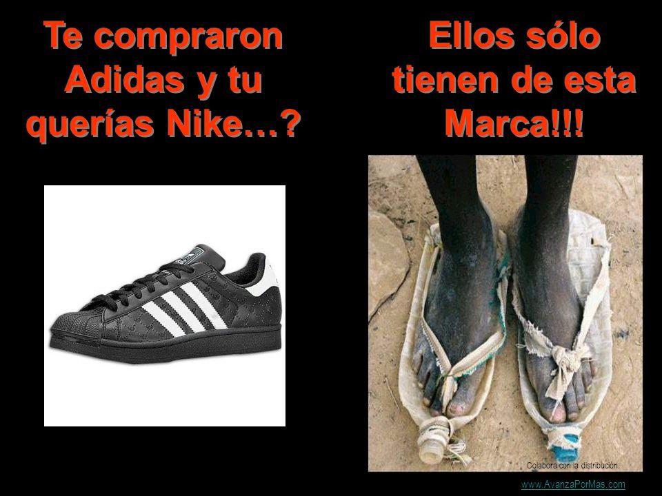 Te compraron Adidas y tu querías Nike…? Ellos sólo tienen de esta Marca!!! Colabora con la distribución: www.AvanzaPorMas.com