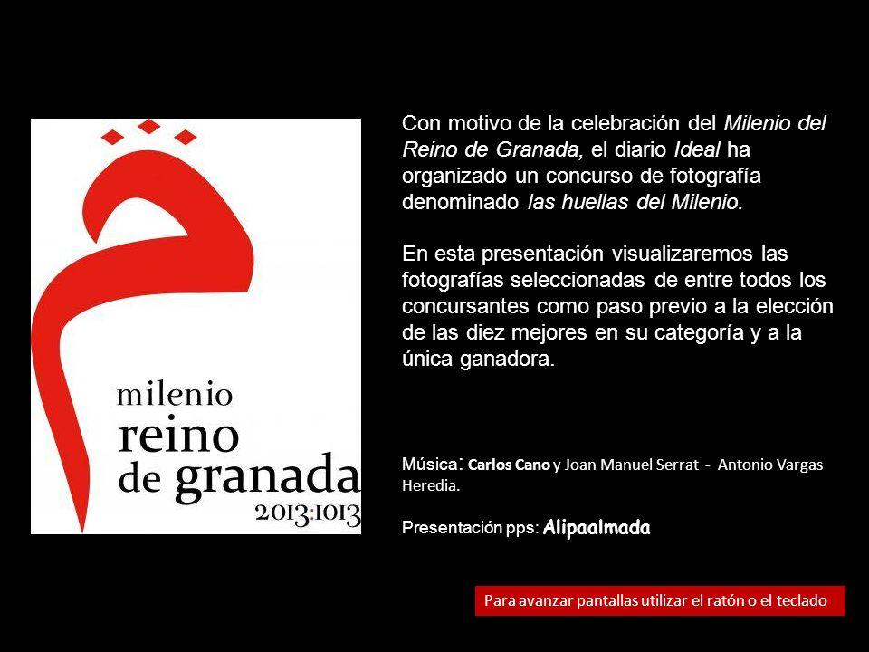 Con motivo de la celebración del Milenio del Reino de Granada, el diario Ideal ha organizado un concurso de fotografía denominado las huellas del Milenio.