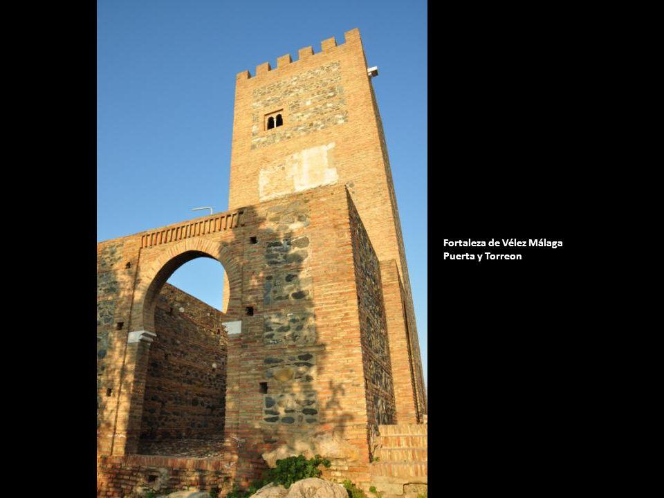 Fortaleza de Vélez Málaga Puerta y Torreon