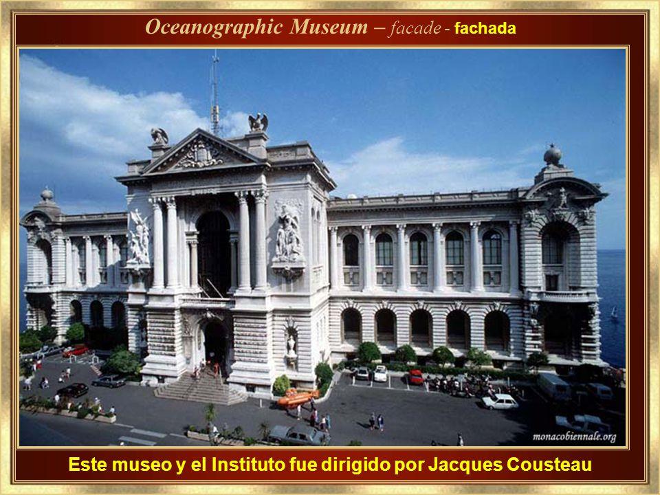 Dedicado en 1910 por su fundador, el Príncipe Alberto I Oceanographic Museum- Museo Oceanografico