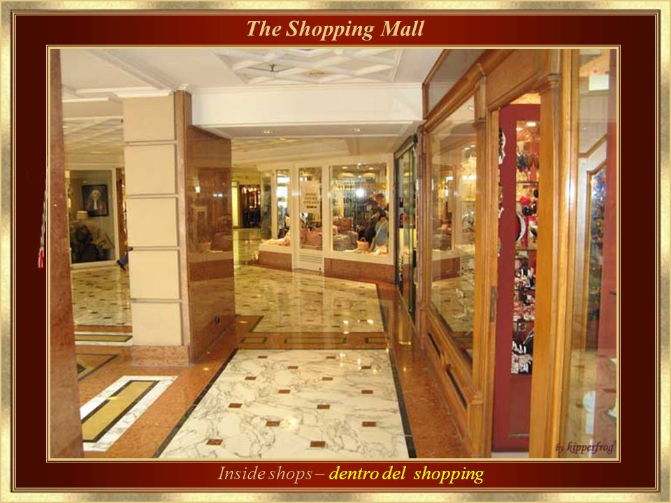 The Shopping Mall - El Centro Comercial