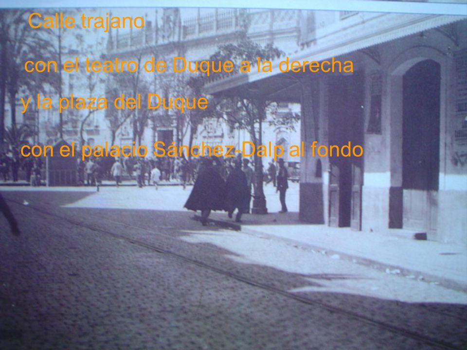 Casa palacio de los Sánchez-Dalp, estaba situado donde hoy se encuentra el Corte Inglés
