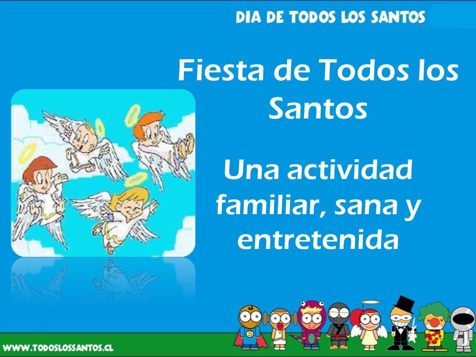 Fiesta de Todos los Santos Una actividad familiar, sana y entretenida