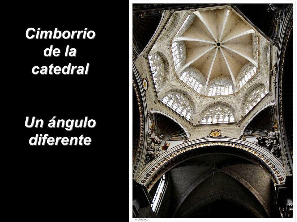 Cimborrio de la catedral Un ángulo diferente