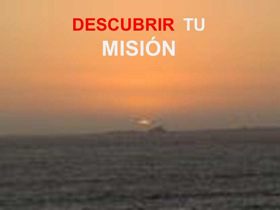 DESCUBRIR TU MISIÓN