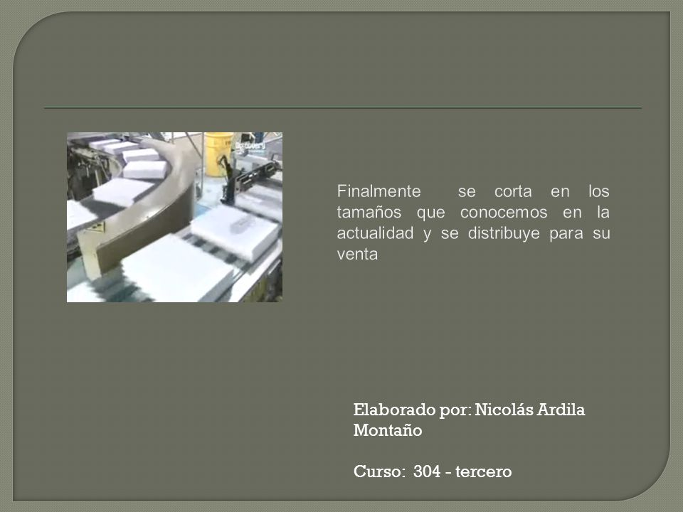 Elaborado por: Nicolás Ardila Montaño Curso: 304 - tercero