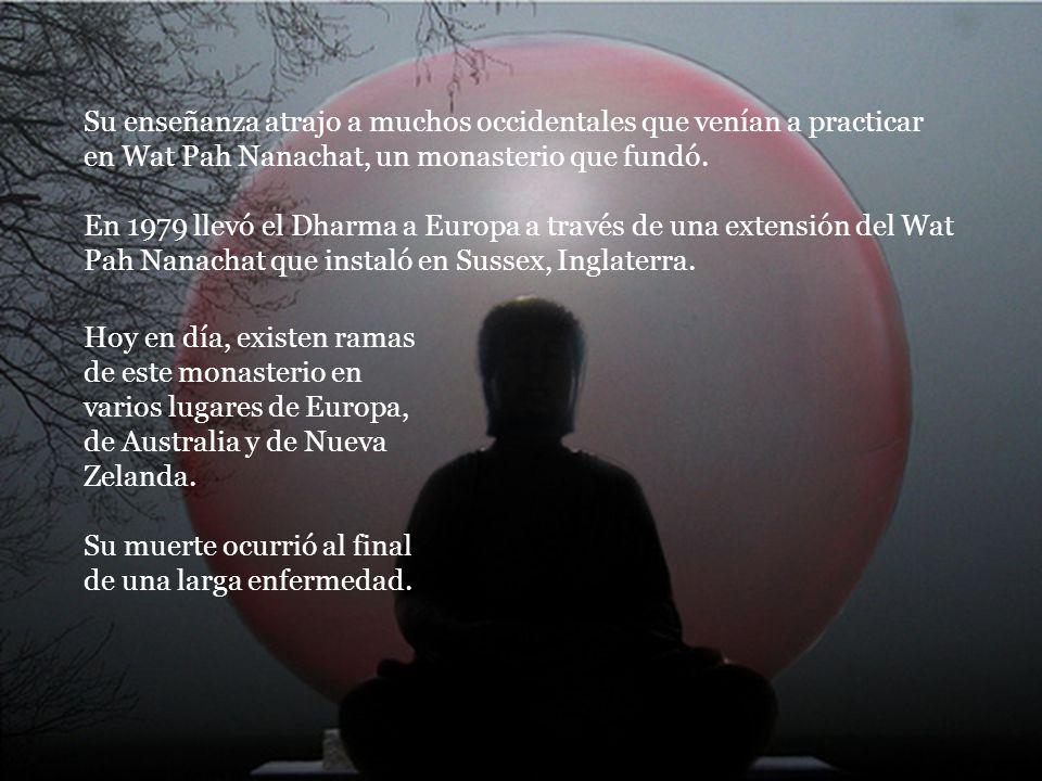 Con el tiempo, llegó a ser un consumado maestro de meditación que compartía la realización del Dharma con todos los que lo buscaron.